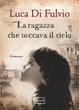 Cover of La ragazza che toccava il cielo