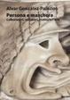 Cover of Persona e maschera