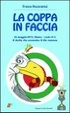 Cover of La coppa in faccia
