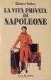 Cover of La vita privata di Napoleone