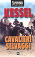 Cover of Cavalieri selvaggi