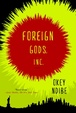 Cover of Foreign Gods, Inc.