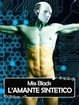 Cover of L'amante sintetico
