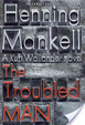 Cover of The Troubled Man