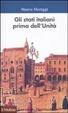 Cover of Gli Stati italiani prima dell'unità. Una storia istituzionale