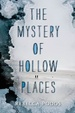 Cover of The Mystery of Hollow Places
