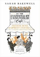 Cover of At the Existentialist Café