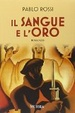 Cover of Il sangue e l'oro