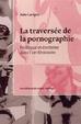 Cover of La traversée de la pornographie