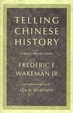 Cover of Telling Chinese history