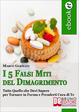 Cover of I 5 Falsi Miti del Dimagrimento