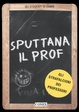Cover of Sputtana il prof
