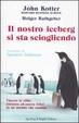 Cover of Il nostro iceberg si sta sciogliendo
