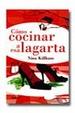 Cover of Cómo cocinar a esa lagarta