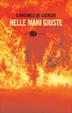 Cover of Nelle mani giuste