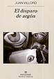 Cover of El disparo de Argon