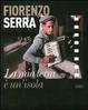 Cover of Fiorenzo Serra. La mia terra è un'isola. Con 8 DVD