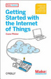 Cover of Getting Started with the Internet of Things