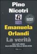 Cover of Emanuela Orlandi: la verità. Dai Lupi Grigi alla banda della Magliana