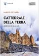 Cover of Cattedrali della terra. John Ruskin sulle Alpi