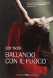 Cover of Ballando con il fuoco
