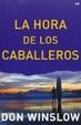 Cover of La hora de los caballeros