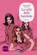 Cover of La valle delle bambole
