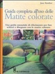 Cover of Guida completa all'uso delle matite colorate