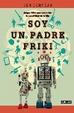 Cover of SOY UN PADRE FRIKI