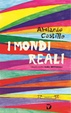 Cover of I mondi reali