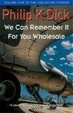 Cover of We Can Remember It for You Wholesale