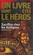 Cover of Sacrifice chez les Aztèques