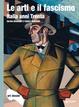 Cover of Le arti e il fascismo