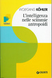 Cover of L'intelligenza nelle scimmie antropoidi