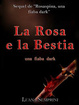 Cover of La rosa e la bestia, una fiaba dark