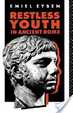 Cover of Restless Youth in Ancient Rome