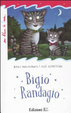 Cover of Bigio randagio