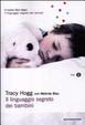 Cover of Il linguaggio segreto dei bambini. 1-3 anni