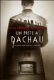 Cover of Un prete a Dachau. Il ricordo non impedisce il perdono