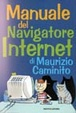 Cover of Manuale del navigatore Internet