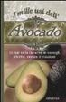 Cover of I mille usi dell'avocado. Le sue virtù curative in consigli, ricette, notizie e citazioni