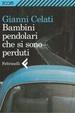Cover of Bambini pendolari che si sono perduti