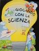 Cover of Giocando con la scienza