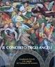 Cover of Il concerto degli angeli: Gaudenzio Ferrari e la cupola del Santuario di Saronno