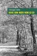 Cover of Dove son nato non lo so