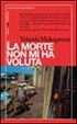 Cover of La morte non mi ha voluta