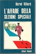 Cover of L'affare della sezione speciale