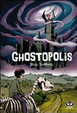 Cover of Ghostopolis