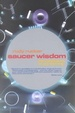 Cover of Saucer Wisdom