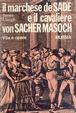 Cover of Il marchese de Sade e il cavaliere von Sacher-Masoch